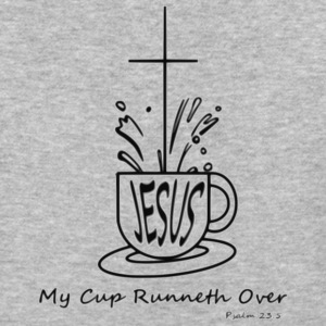 My Cup Runneth Over - Baseball T-Shirt
