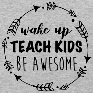 Wake up teach kids be awesome | teachers day shirt - Baseball T-Shirt