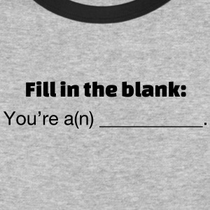Fill in the Blank - Baseball T-Shirt