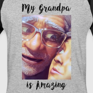 My Grandpa Is Amazing - Baseball T-Shirt