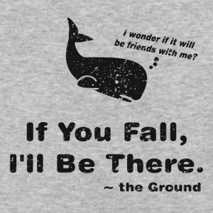 If You Fall, I'll be There - Baseball T-Shirt