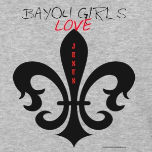 BAYOUGIRLS LOVES JESUS - Baseball T-Shirt