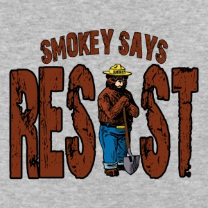 Smokey Says Resist Persisted Funny Bear - Baseball T-Shirt