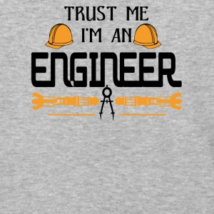 Trust Me I'm An Engineer T Shirt - Baseball T-Shirt