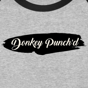 Donkey Punch'd - Baseball T-Shirt