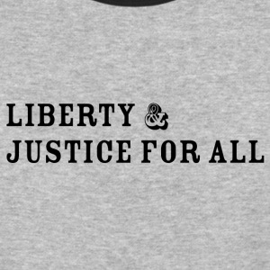 Liberty and Justice - Baseball T-Shirt
