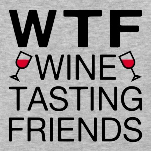 WTF Wine Tasting Friends - Baseball T-Shirt