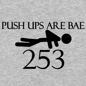 Push Ups Are Bae - Baseball T-Shirt