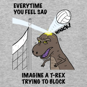 VOLLEYBALL T-REX Everytime you feel sad tshirt - Baseball T-Shirt