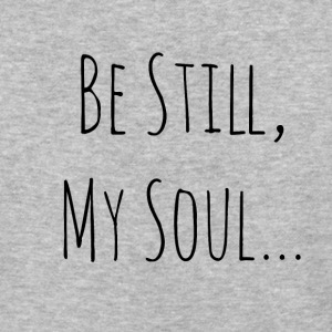Be Still My Soul - Baseball T-Shirt