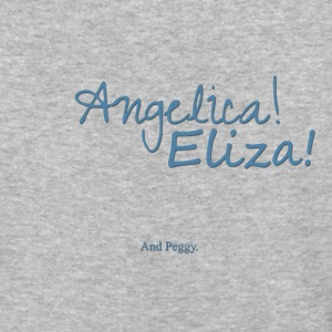 Angelica! Eliza! ... and peggy. - Baseball T-Shirt