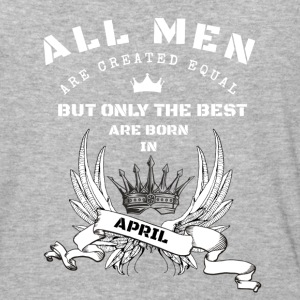 only the best are born in april - Baseball T-Shirt