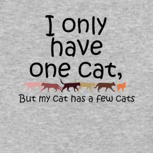 I only have one cat but my cat has a few cats - Baseball T-Shirt