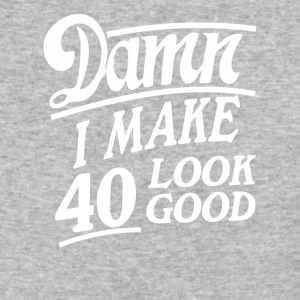 I make 40 look good - Baseball T-Shirt