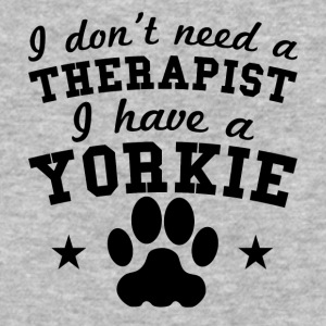 I Don't Need A Therapist I Have A Yorkie - Baseball T-Shirt
