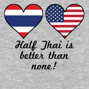 Half Thai Is Better Than None - Baseball T-Shirt