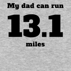 My Dad Can Run 13.1 Miles - Baseball T-Shirt