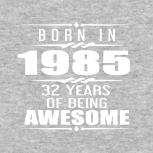 Born in 1985 32 Years of Being Awesome - Baseball T-Shirt