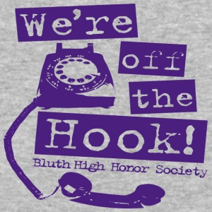 We re off the Hook Bluth High Honor Society - Baseball T-Shirt
