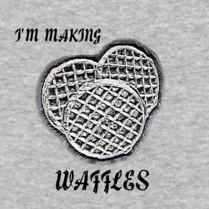 I'm Making Waffles - Baseball T-Shirt