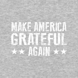 Make America Grateful Again - Baseball T-Shirt