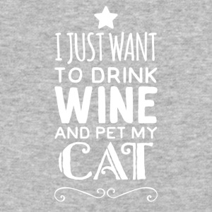 I just want to drink wine and pet my cat - Baseball T-Shirt