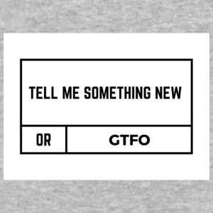 Tell Me Something New - Baseball T-Shirt