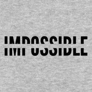 Impossible - Baseball T-Shirt