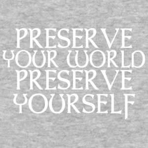 Preserve your world Preserve yourself - Baseball T-Shirt