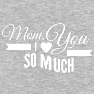 mom_i_love_you_so_much_white - Baseball T-Shirt