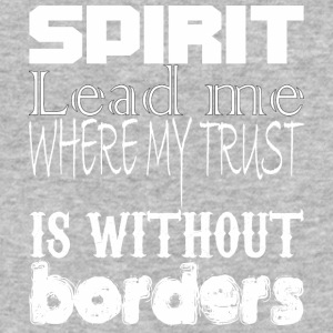 Spirit Lead Me Where My Trust Is Without Border - Baseball T-Shirt