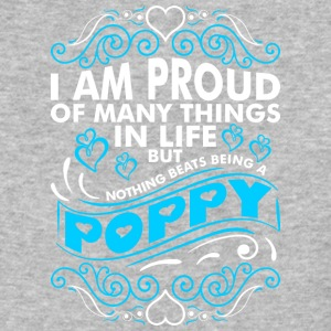 Im Proud Of Many Thing In Life Poppy - Baseball T-Shirt
