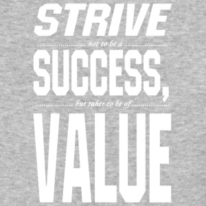 Strive sussess value - Baseball T-Shirt