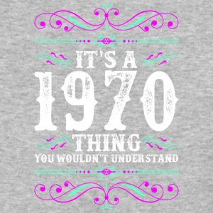 Its A 1970 Thing You Wouldnt Understand - Baseball T-Shirt