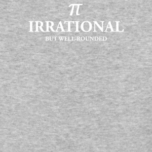 IRRATIONAL BUT WELL ROUNDED - Baseball T-Shirt