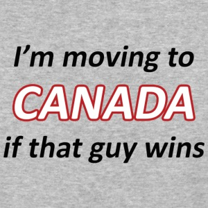 Moving to Canada if that guy wins - Baseball T-Shirt