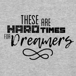 Hard Times for Dreamers - Baseball T-Shirt