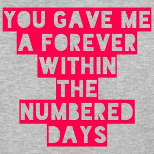 You Gave Me A Forever Within The Numbered Days - Baseball T-Shirt