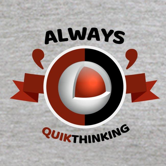 Always Quikthinking Black