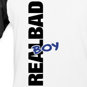 real bad boy - Baseball T-Shirt