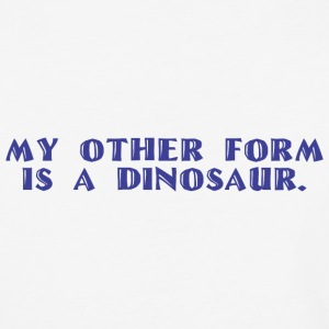 Other form is a Dinosaur - Baseball T-Shirt