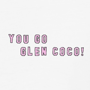 You go Glen Coco! - Baseball T-Shirt
