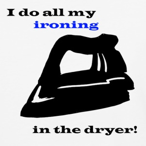Ironing in the Dryer - Baseball T-Shirt