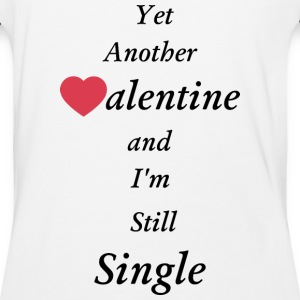 Yet Another Valentine and I'm still single - Baseball T-Shirt
