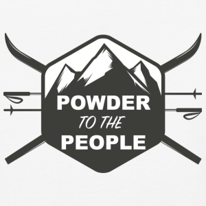 POWDER TO THE PEOPLE - Baseball T-Shirt