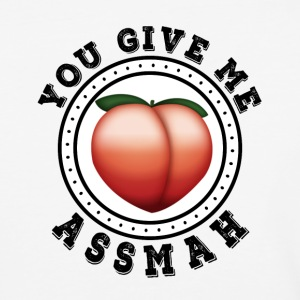 You Give me Ass Mah - Baseball T-Shirt