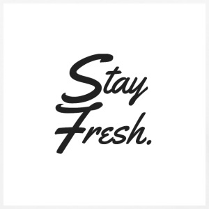 Stay Fresh - Baseball T-Shirt