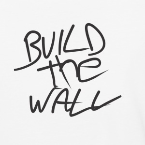 Build the wall - Baseball T-Shirt