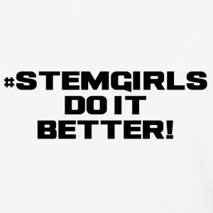 STEM GIRLS DO IT BETTER - Baseball T-Shirt