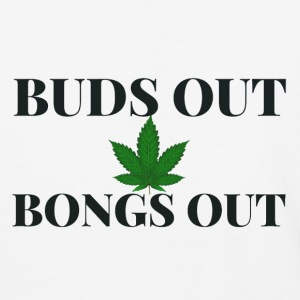Buds out Bongs out - Baseball T-Shirt